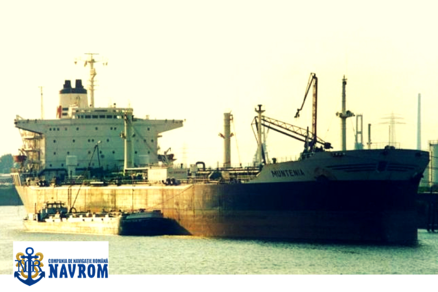 Tancul petrolier MUNTENIA - Compania de Navigatie NAVROM Constanta