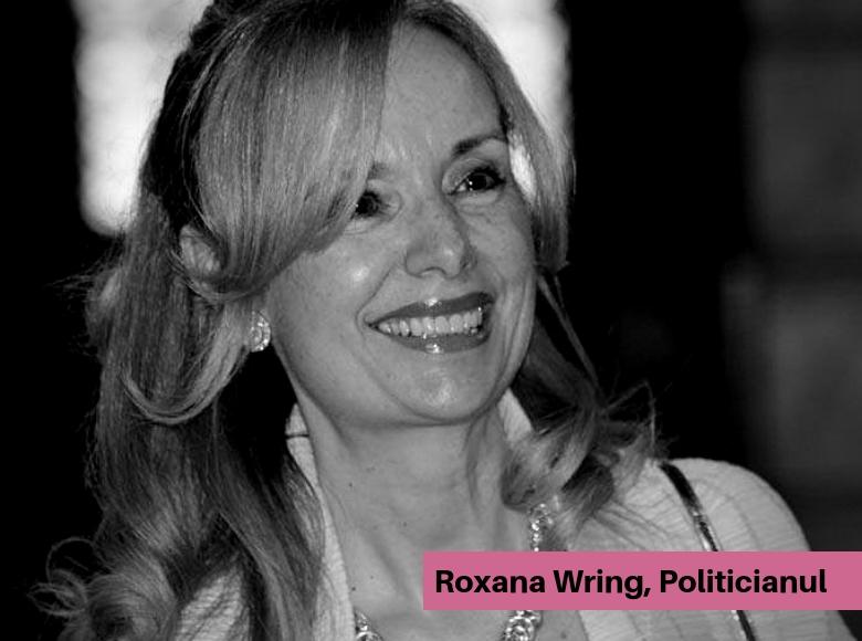 Roxana Wring - Politicianul