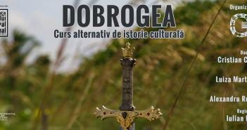 Dobrogea - curs alternativ de  istorie, afis